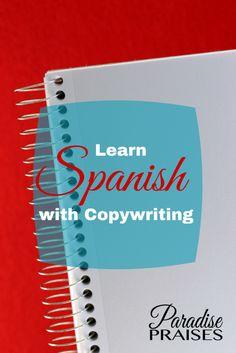 Learn Spanish with copywriting via ParadisePraises.com. Helpful resource for homeschool families or anyone learning Spanish.