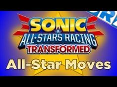 "All ""Sonic & All Stars Racing Transformed"" Characters and How To Unlock Them - YouTube"
