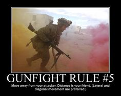 rules of a gunfight Military Quotes, Military Humor, Military Life, Usmc, Marines, M4a1 Rifle, Rules Of Engagement, The More You Know, Survival Skills