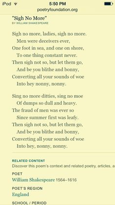 """Sigh no more""....One of my favorite  Shakespeare sonnets."