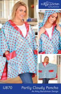 Partly Cloudy Poncho – IJ870 sewing pattern from IndygoJunction.com $11.99 - uses laminated fabrics