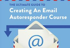 The Ultimate Guide To Creating An Email Autoresponder Course  #SEOPluz