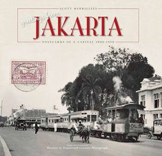 Greetings from Jakarta Postcards Dutch East Indies Scott Merrillees Photography