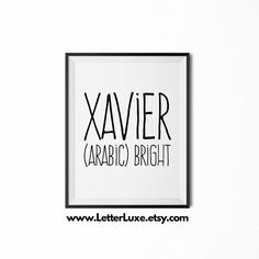 Xavier Printable Kids Gift - Name Meaning Art - Baby Shower Gift - Nursery Art - Digital Print - Nursery Decor - Typography Wall Decor Baby Names And Meanings, Names With Meaning, Unique Names, Cool Names, Name Inspiration, Character Inspiration, Meaningful Names, Pretty Names, Name Games