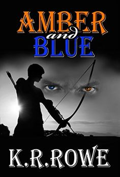 Tome Tender: Amber and Blue by K.R. Rowe