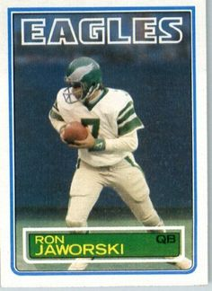 ac856cd4984 1983 Topps   142 Ron Jaworski Philadelphia Eagles Football Card - Shipped  In Protective Screwdown Display