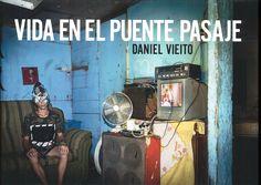 Vida en el Puente Pasaje / Daniel Vieito. -- [A Coruña?] : D. Vieito , 2019. -- 156 p. : principalmente fot. cor ; 21 x 30 cm. ISBN: 978-84-09-14275-0. SINOPSE: O fotógrafo Daniel Vieito pasouse catro anos retratando a intimidade dun dos tres poboados chabolas que hai na Coruña Home Appliances, Bridges, Life, House Appliances, Appliances