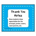 A pre-made thank you note for every one at school!    From the principal to the janitor (and the secretary, librarian, tutor, parent helper, bus driv...
