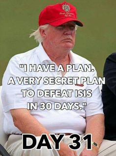 I guess Trump didn't think we'd remember this. Caricatures, I Have A Plan, How To Plan, Satire, Donald Trump, Hypocrite, Golf Quotes, Golf Sayings, Republican Party