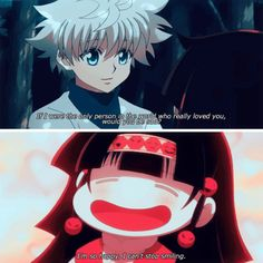 Killua is such a nice brother. He's really sweet when it comes to his loved ones, but if it was his enemies, he'll make sure they're dead.