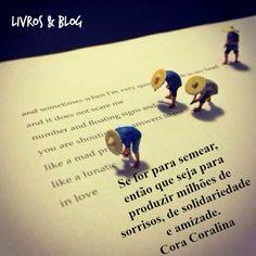 Cora Coralina.