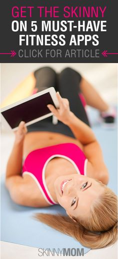 Get the Skinny on 5 Must-Have Fitness Apps!!!! Seriously you must have these if you need a push to stay healthy :)