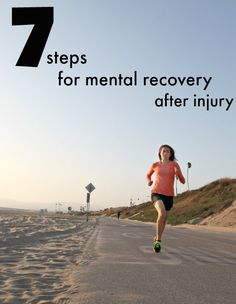 7 steps for mental recovery after a running injury