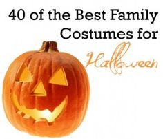 40 of the Best Family Costume Ideas for Halloween