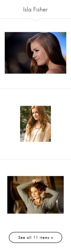 """""""Isla Fisher"""" by ltspork ❤ liked on Polyvore featuring isla fisher, people, models, pictures, backgrounds, accessories, hair, girls, photos and fandom"""