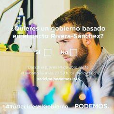 #TuDecidesElGobierno de futuro. Con pacto de Rivera-Sánchez o a la Valenciana?