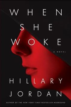 """Here she was, being rescued by a socialist, feminist, lesbian, baby-killing, foreign terrorist. What would the ladies in the sewing circle say to that?""   ― Hillary Jordan, When She Woke"