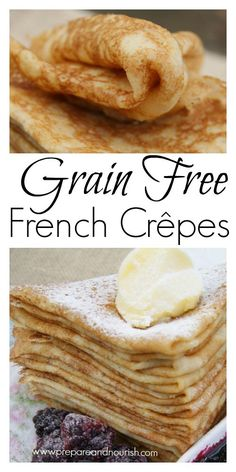 Grain-FREE French Crepes - totally gluten-free, grain-free crepes made with #cassava flour. Can be enjoyed sweet or savory with your favorite toppings!