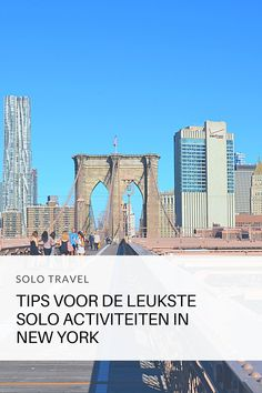 De leukste solo activiteiten in New York - Your Travel Guide New York Travel Guide, Solo Travel Tips, Usa Cities, Prospect Park, Ultimate Travel, Brooklyn Bridge, Where To Go, North America, Traveling By Yourself