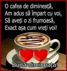 Imagini buni dimineata si o zi frumoasa pentru tine! - BunaDimineataImagini.ro Good Morning, Tea, Tableware, Emoji, Coffee, Google, Happy Brithday, Photos, Good Day