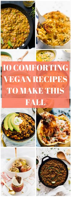 Here are my 10 Favourite Comforting Vegan Recipes to Make this Fall! They'll get you excited for the fall and winter season!