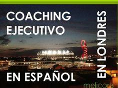 Coaching ejecutivo en Londres. Nuevo servicio de melioora orientado a directivos, managers y profesionales de habla materna española que desarrollan su actividad profesional en Londres.  http://www.coachingyformacionparamanagers.com/coaching-ejecutivo-2/slide