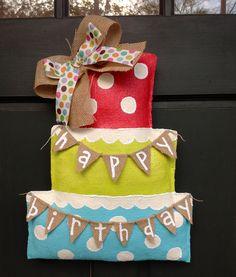 Happy Birthday Cake Burlap Door Hanger. $45.00, via Etsy.