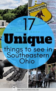 17 Quirky and Unique Things to See in Southeastern Ohio