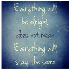 #everything will be alright