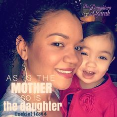 Teach your daughter to be a woman of The Most High and not one of the world. show her how to be a daughter of sarah