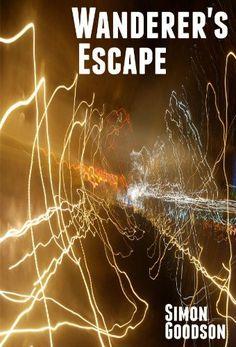 Wanderer's Escape (Wanderer's Odyssey Book 1) by Simon Goodson http://www.amazon.com/dp/B00AZ7YSFQ/ref=cm_sw_r_pi_dp_5PjDwb1MKYH0F