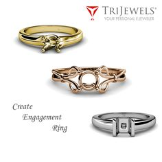 Create Your Dream Engagement Ring.