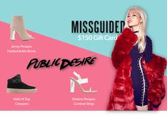 #GIVEAWAY Enter to win a $150 shopping spree to @Missguided and 3 pairs of must-have shoes from @PublicDesire!