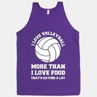 I Love Volleyball More Than Food. <3