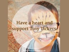A personal perspective on Congenital Heart Disease and why I support Tiny Tickers charity by Lifestyle Maven, the UK lifestyle blog for your fabulous 40s and beyond