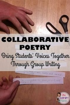 Incorporate opportunities for collaborative writing in your classroom by using collaborative poetry. Students will first write individually from a character's perspective and then work together as a group to create a communal piece of writing.