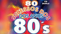 """CD 80 Sucessos dos Anos 80 """"Completo"""" Oficial """"2h25m"""""""