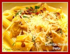 On the menu for Wed: Spicy Chipotle Chicken Pasta from: Organized Island California Food, Southern California, How To Cook Pasta, How To Cook Chicken, Pasta Dishes, Food Dishes, Main Dishes, Chicken Pasta Recipes, Creamy Chipotle Chicken Pasta Recipe