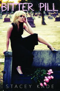 Bitter Pill by Stacey Kade | Release Date: October 28, 2013 | www.staceykade.com | Romantic Suspense #Mystery
