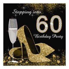 Black and Gold Stepping Into 60 Birthday Party Personalized Invite