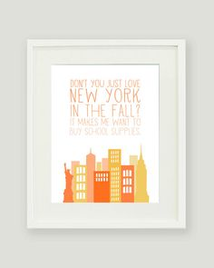 New York in the Fall Print Quote from You've Got by alexazdesign, $20.00