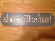 She will be loved baby girl nursery sign on Etsy, $30.00