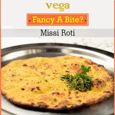 Fresh, Tasty and Healthy! Take a Bite of Our Popular Missi Roti!  #Vega #vegetarian #healthy #yummy #dining #cleaneating #foodheaven #Foodography #tempting #lunch #dinner #treatyourself #diningoutwithfriends #FamousRestaurants