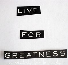 live 4 greatness Word Up, Three Words, Great Words, Rainy Days, Truths, Wisdom, Live, Simple, Quotes