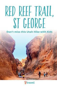 Red Reef Trail St. George Utah with Kids. Looking for things to do and outdoor adventure in St George Utah? Be sure to put this Red Reef Trail on your list of best hikes in Utah. It's a fun hiking trail especially with kids for your Utah bucket list.  Including amazingly beautiful scenery, climbs, photography opportunities and more, don't miss these Utah travel tips for your next family vacation #Utah #familytravel #utahtravel #hiking #travel #adventuretravel