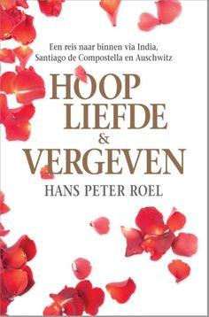 bol.com | Hoop, liefde & vergeven, Hans Peter Roel | 9789079677313 | Boeken
