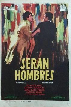 SERAN HOMBRES- FRANCISCO RABAL- SILVANA PAMPANINI-FERRANIACOLOR-SALON CINE ATENEO DE SALLENT - Foto 1