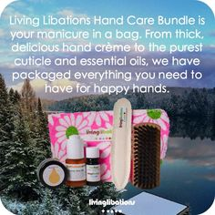 Happy Hands Care Bundle You hold health in your hands with pure plant botanicals and organic essential oils. Our Hand Care Bundle has everything you need for smooth, silky skin and strong nails and cuticles – rich crèmes, clarifying cuticle oils, a short- Cuticle Care, Cuticle Oil, Tea Tree Essential Oil, Organic Essential Oils, Baking Soda Nails, Natural French Manicure, Organic Vodka, Living Libations, Dry Cuticles