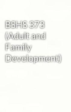 "Read ""BSHS 373 (Adult and Family Development)"" #wattpad #fantasy"