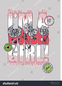 Wonder Girl Slogan Print Stock Vector (royalty-free) 1200229357 - Famous Last Words Tattoo Girls, Girl Tattoos, T Shirt Designs, Blink 182 Nurse, Pretty Blonde Girls, Text Tattoo, 1st Birthday Shirts, Asian Tattoos, Skirts
